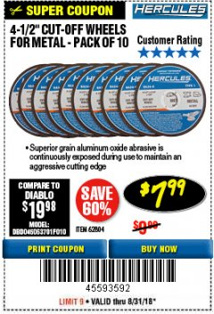 "Harbor Freight Coupon HERCULES 4-1/2"" CUT-OFF WHEELS FOR METAL - PACK OF 10 Lot No. 62804 Expired: 8/31/18 - $7.99"