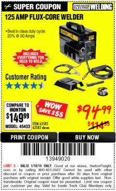 Harbor Freight ITC Coupon 125 AMP FLUX-CORE WELDER Lot No. 63583/63582 Expired: 1/10/19 - $94.99