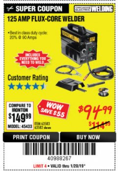Harbor Freight Coupon 125 AMP FLUX-CORE WELDER Lot No. 63583/63582 Expired: 1/20/19 - $94.99