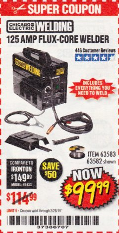 Harbor Freight Coupon 125 AMP FLUX-CORE WELDER Lot No. 63583/63582 Expired: 2/28/19 - $99.99