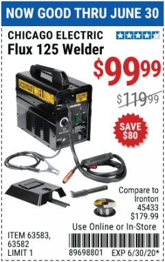 Harbor Freight Coupon 125 AMP FLUX-CORE WELDER Lot No. 63583/63582 Expired: 6/30/20 - $99.99