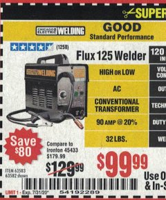 Harbor Freight Coupon 125 AMP FLUX-CORE WELDER Lot No. 63583/63582 Expired: 7/31/20 - $99.99