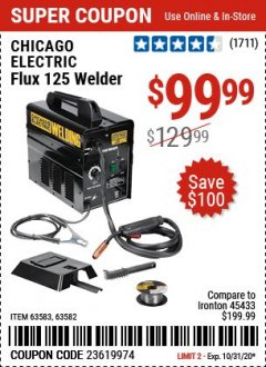 Harbor Freight Coupon 125 AMP FLUX-CORE WELDER Lot No. 63583/63582 Expired: 10/31/20 - $99.99