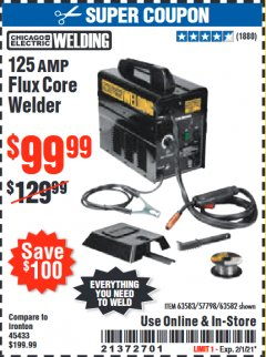 Harbor Freight Coupon 125 AMP FLUX-CORE WELDER Lot No. 63583/63582 Expired: 2/1/21 - $99.99