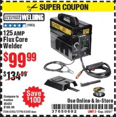 Harbor Freight Coupon 125 AMP FLUX-CORE WELDER Lot No. 63583/63582 Valid Thru: 3/3/21 - $99.99