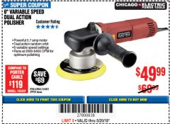 "Harbor Freight Coupon BAUER 6"" VARIABLE SPEED DUAL ACTION POLISHER Lot No. 69924/62862/64528/64529 Expired: 5/20/18 - $49.99"