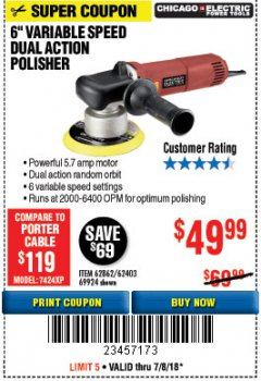 "Harbor Freight Coupon BAUER 6"" VARIABLE SPEED DUAL ACTION POLISHER Lot No. 69924/62862/64528/64529 Expired: 7/8/18 - $49.99"