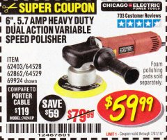 "Harbor Freight Coupon BAUER 6"" VARIABLE SPEED DUAL ACTION POLISHER Lot No. 69924/62862/64528/64529 Expired: 7/31/19 - $59.99"