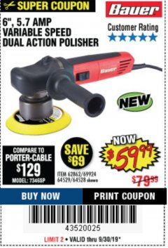 "Harbor Freight Coupon BAUER 6"" VARIABLE SPEED DUAL ACTION POLISHER Lot No. 69924/62862/64528/64529 Expired: 9/30/19 - $59.99"