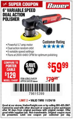 "Harbor Freight Coupon BAUER 6"" VARIABLE SPEED DUAL ACTION POLISHER Lot No. 69924/62862/64528/64529 Expired: 11/24/19 - $59.99"