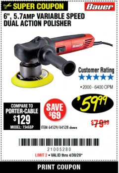 "Harbor Freight Coupon BAUER 6"" VARIABLE SPEED DUAL ACTION POLISHER Lot No. 69924/62862/64528/64529 EXPIRES: 6/30/20 - $59.99"