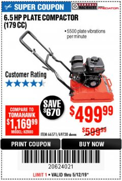 Harbor Freight Coupon 6.5 HP PLATE COMPACTOR (179 CC) Lot No. 66571/69738 Expired: 5/12/19 - $499.99