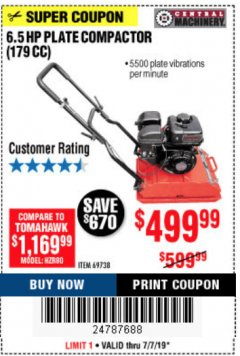 Harbor Freight Coupon 6.5 HP PLATE COMPACTOR (179 CC) Lot No. 66571/69738 Expired: 7/7/19 - $499.99