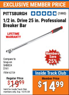 "Harbor Freight ITC Coupon 1/2"" DRIVE 25"" PROFESSIONAL BREAKER BAR Lot No. 62729 Valid Thru: 10/31/20 - $14.99"