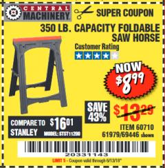 Harbor Freight Coupon FOLDABLE SAWHORSE Lot No. 60710/61979 Expired: 6/13/18 - $8.99