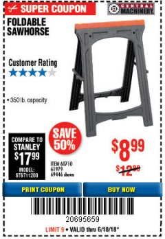 Harbor Freight Coupon FOLDABLE SAWHORSE Lot No. 60710/61979 Expired: 6/10/18 - $8.99