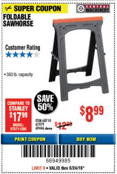 Harbor Freight Coupon FOLDABLE SAWHORSE Lot No. 60710/61979 Expired: 6/24/18 - $8.99