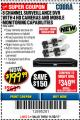 Harbor Freight Coupon 8 CHANNEL SURVEILLANCE DVR WITH 4 HD CAMERAS AND MOBILE MONITORING CAPABILITIES Lot No. 63890 Expired: 11/30/17 - $199.99
