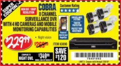Harbor Freight Coupon 8 CHANNEL SURVEILLANCE DVR WITH 4 HD CAMERAS AND MOBILE MONITORING CAPABILITIES Lot No. 63890 Expired: 7/28/18 - $229.99
