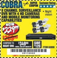 Harbor Freight Coupon 8 CHANNEL SURVEILLANCE DVR WITH 4 HD CAMERAS AND MOBILE MONITORING CAPABILITIES Lot No. 63890 Expired: 10/1/18 - $229.99