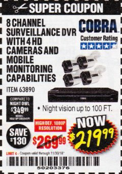 Harbor Freight Coupon 8 CHANNEL SURVEILLANCE DVR WITH 4 HD CAMERAS AND MOBILE MONITORING CAPABILITIES Lot No. 63890 Expired: 11/30/18 - $219.99