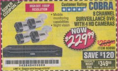 Harbor Freight Coupon 8 CHANNEL SURVEILLANCE DVR WITH 4 HD CAMERAS AND MOBILE MONITORING CAPABILITIES Lot No. 63890 Expired: 4/13/19 - $229.99