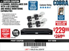 Harbor Freight Coupon 8 CHANNEL SURVEILLANCE DVR WITH 4 HD CAMERAS AND MOBILE MONITORING CAPABILITIES Lot No. 63890 Expired: 3/24/19 - $229.99