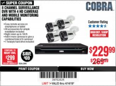 Harbor Freight Coupon 8 CHANNEL SURVEILLANCE DVR WITH 4 HD CAMERAS AND MOBILE MONITORING CAPABILITIES Lot No. 63890 Expired: 4/14/19 - $229.99