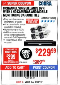 Harbor Freight Coupon 8 CHANNEL SURVEILLANCE DVR WITH 4 HD CAMERAS AND MOBILE MONITORING CAPABILITIES Lot No. 63890 Expired: 6/30/19 - $229.99