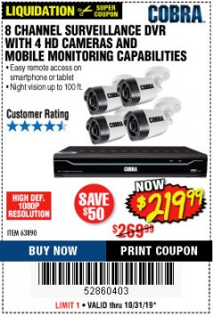 Harbor Freight Coupon 8 CHANNEL SURVEILLANCE DVR WITH 4 HD CAMERAS AND MOBILE MONITORING CAPABILITIES Lot No. 63890 Expired: 10/31/19 - $219.99