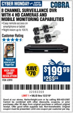 Harbor Freight Coupon 8 CHANNEL SURVEILLANCE DVR WITH 4 HD CAMERAS AND MOBILE MONITORING CAPABILITIES Lot No. 63890 Expired: 12/1/19 - $199.99