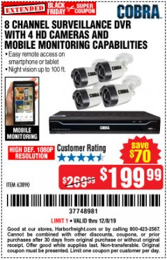 Harbor Freight Coupon 8 CHANNEL SURVEILLANCE DVR WITH 4 HD CAMERAS AND MOBILE MONITORING CAPABILITIES Lot No. 63890 Expired: 12/8/19 - $199.99