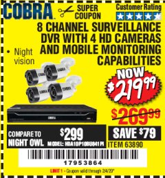 Harbor Freight Coupon 8 CHANNEL SURVEILLANCE DVR WITH 4 HD CAMERAS AND MOBILE MONITORING CAPABILITIES Lot No. 63890 Expired: 2/4/20 - $219.99