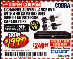 Harbor Freight Coupon 8 CHANNEL SURVEILLANCE DVR WITH 4 HD CAMERAS AND MOBILE MONITORING CAPABILITIES Lot No. 63890 Valid Thru: 3/31/20 - $199.99