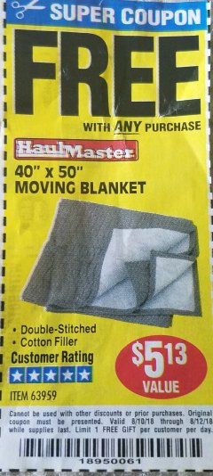 "Harbor Freight FREE Coupon 40"" X 50"" MOVING BLANKET Lot No. 63959 Expired: 8/12/18 - FWP"