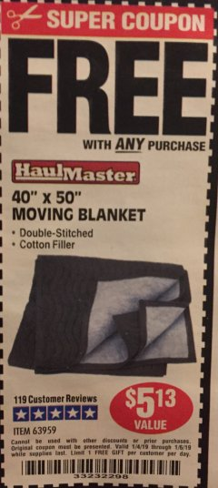 "Harbor Freight FREE Coupon 40"" X 50"" MOVING BLANKET Lot No. 63959 Expired: 1/6/19 - FWP"