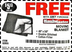 "Harbor Freight FREE Coupon 40"" X 50"" MOVING BLANKET Lot No. 63959 Expired: 3/22/19 - FWP"