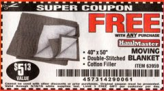 "Harbor Freight FREE Coupon 40"" X 50"" MOVING BLANKET Lot No. 63959 Expired: 5/18/19 - FWP"