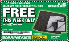 "Harbor Freight FREE Coupon 40"" X 50"" MOVING BLANKET Lot No. 63959 Expired: 2/25/20 - FWP"