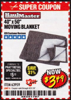 "Harbor Freight Coupon 40"" X 50"" MOVING BLANKET Lot No. 63959 Expired: 8/31/19 - $3.49"