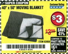 "Harbor Freight Coupon 40"" X 50"" MOVING BLANKET Lot No. 63959 Valid Thru: 6/30/20 - $3"