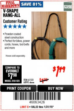 Harbor Freight Coupon V-SHAPE HANG-ALL Lot No. 38442/61430/61533/68995 Expired: 1/31/19 - $1.49