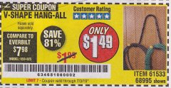 Harbor Freight Coupon V-SHAPE HANG-ALL Lot No. 38442/61430/61533/68995 Expired: 7/3/19 - $1.49