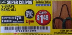 Harbor Freight Coupon V-SHAPE HANG-ALL Lot No. 38442/61430/61533/68995 Expired: 2/6/20 - $1.49