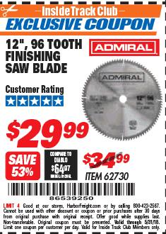 "Harbor Freight ITC Coupon 12"", 96 TOOTH FINISHING SAW BLADE Lot No. 62730 Expired: 5/31/18 - $29.99"