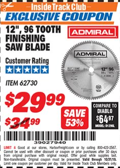 "Harbor Freight ITC Coupon 12"", 96 TOOTH FINISHING SAW BLADE Lot No. 62730 Expired: 10/31/18 - $0"