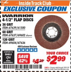 "Harbor Freight ITC Coupon 4.5"" FLAP DISCS Lot No. 67639/61500/69602/67637/69604 Expired: 10/31/19 - $2.99"