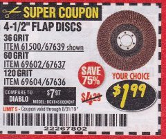 "Harbor Freight Coupon 4.5"" FLAP DISCS Lot No. 67639/61500/69602/67637/69604 Expired: 8/31/19 - $1.99"