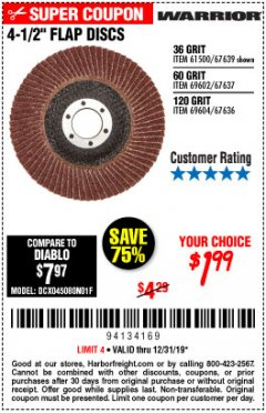 "Harbor Freight Coupon 4.5"" FLAP DISCS Lot No. 67639/61500/69602/67637/69604 Expired: 12/31/19 - $1.99"