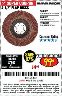 "Harbor Freight Coupon 4.5"" FLAP DISCS Lot No. 67639/61500/69602/67637/69604 Valid Thru: 2/29/20 - $0.99"
